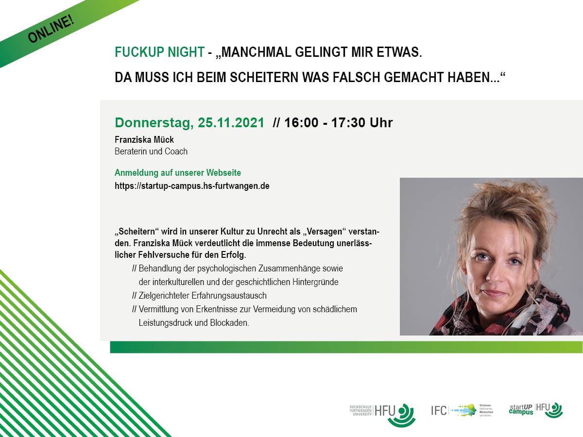Flyer: FuckUp Night - Scheitern sollte in Deutschland salonfähig werden. Vrotrag von Franziska Mück - 25.11.2021 16 Uhr